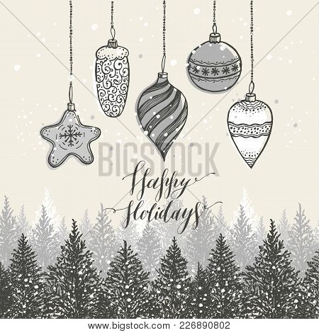 New Year S Toys On Wood Hand Drawn Style. Greeting Vector Illustration Card For Christmas.