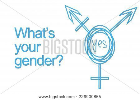 Drawn Intersex And Transgender Symbol. Text: What's Your Gender