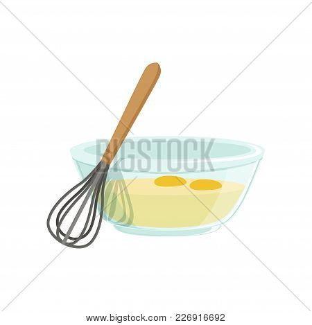 Raw Eggs In A Glass Bowl And Whisk For Whipping Vector Illustration Isolated On A White Background