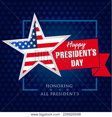 Presidents Day Star And Ribbon Banner Template. Happy President`s Day 19 February For Web Banner. Ve