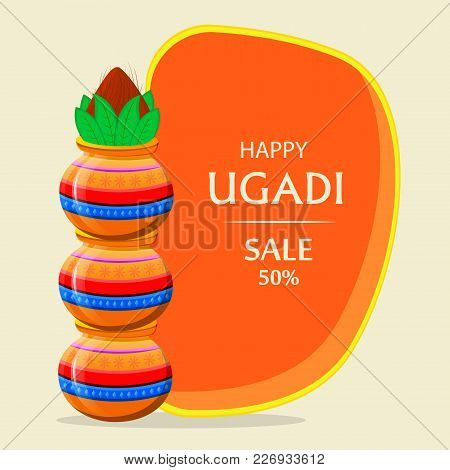 Happy Ugadi Greeting Card With Beautiful Decorated Kalash. Traditional Indian Holiday. Vector Illust