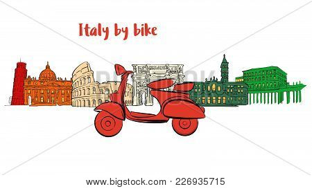 Italy Famous Travel Icons With Scooter. Hand-drawn Sketches In Beautiful Outlines And Colors. Modern