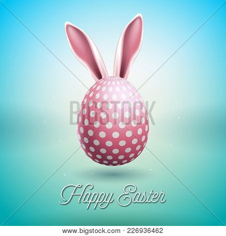 Vector Illustration Of Happy Easter Holiday With Rabbit Ears And Painted Egg On Clean Background. In