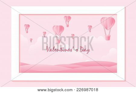 Love And Valentine Day On Sweet Background, Origami Made Hot Air Balloon Flying Over The Top Of Moun
