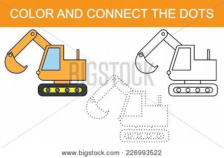 Excavator Cartoon. Educational Game For Children. Color And Connect The Dots.