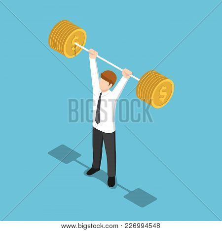 Flat 3d Isometric Businessman Lifting Barbell Coins. Financial Strength Concept.