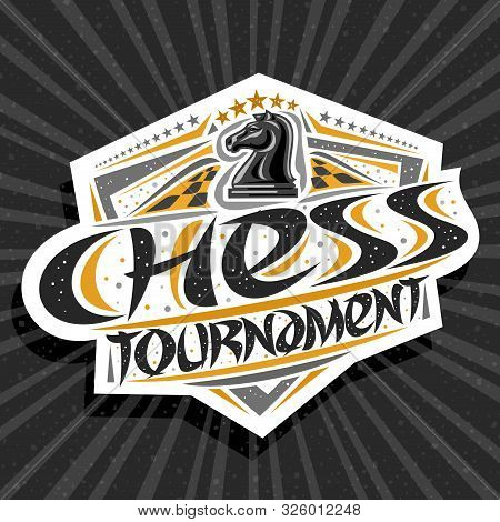 Vector Logo For Chess Tournament, Modern Signage With Knight Piece On Chessboard, Original Brush Typ