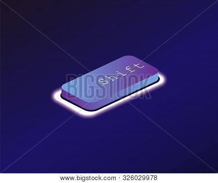Shift. Covered With A Neon Backlit Keyboard Button. Software Development Concept. Vector Illustratio