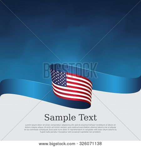 Usa Flag Background. Wavy Ribbon Color Flag Of Usa On A Blue White Background. National American Pos