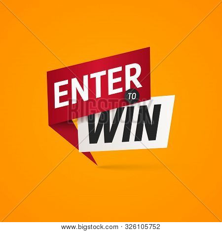 Enter To Win Prizes Vector Isolated Sticker. Winner Sign On Yellow Background Design Element