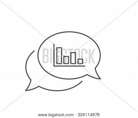 Histogram Column Chart Line Icon. Chat Bubble Design. Financial Graph Sign. Stock Exchange Symbol. B