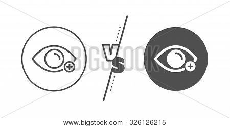 Eye Diopter Sign. Versus Concept. Farsightedness Line Icon. Optometry Vision Symbol. Line Vs Classic