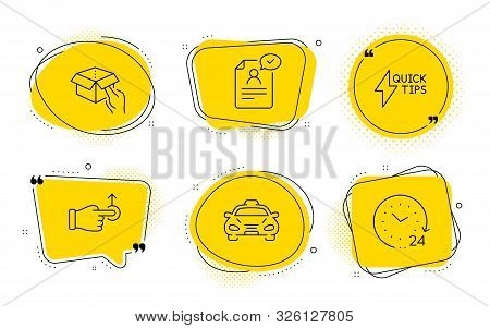 Taxi, Hold Box And 24 Hours Signs. Chat Bubbles. Quickstart Guide, Drag Drop And Resume Document Lin