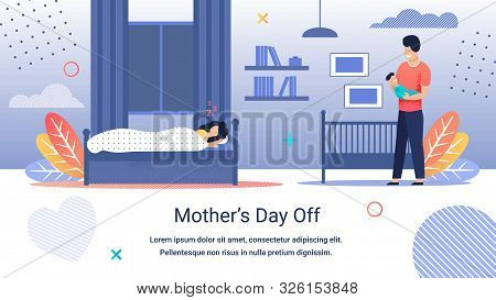 Informational Banner Inscription Mothers Day Off. Tired Mom Sleeps On Bed. Joyful And Happy Father S