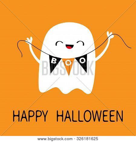 Happy Halloween. Flying Ghost Spirit Holding Bunting Flag Boo. Scary White Ghosts. Cute Cartoon Kawa