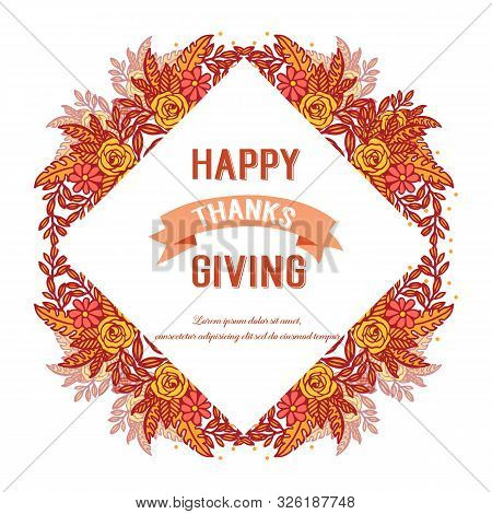 Ornate Of Card Thanksgiving, With Shape Pattern Of Autumn Leaf Flower Frame. Vector