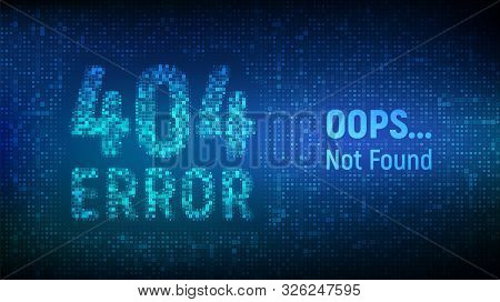 404 Error. Page Not Found. Error 404 Word Made With Binary Code. Computer Network System Problem Sof
