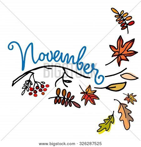 November Month Logo. Autumn Seasonal Background. Hand Lettering, Falling Leaves, Naked Branch. Isola