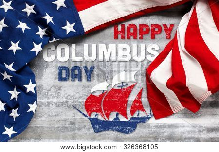 Happy Columbus Day text with old timey sailing ship and US American flag