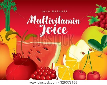 Vector Banner, Label Or Menu For Multivitamin Juice With Various Fruits, Berries, Vegetables And Cal