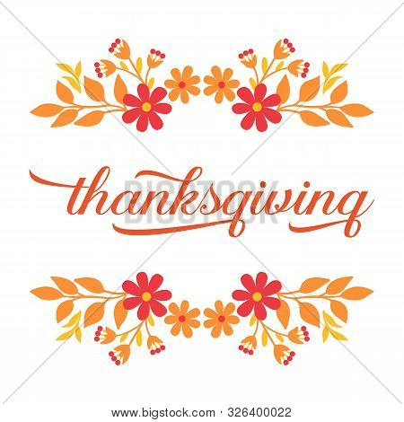 Invitation Card Lettering Of Thanksgiving, With Various Style Of Autumn Leaf Flower Frame. Vector