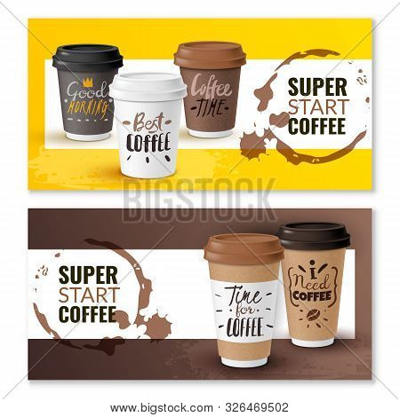Realistic Coffee Disposable Cups Vertical Banners. Two Horizontal Banners With Cardboard Cups Of Cof