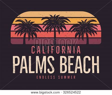 California Palms Beach Graphic For T-shirt, Prints. Vintage Hand Drawn 90s Style Emblem. Retro Summe
