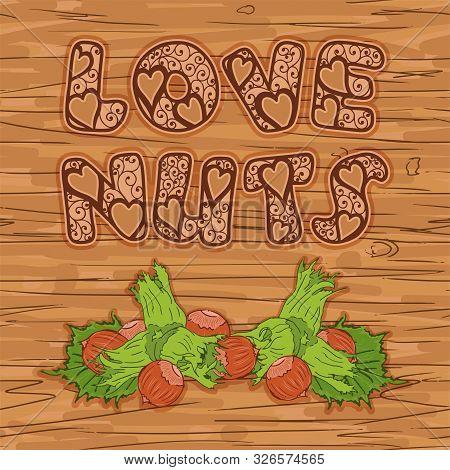 Tasty Hazel Nuts Love Vector Background Seamless Pattern