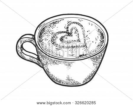Cup Of Latte With Art Heart Sketch Engraving Vector Illustration. Coffee Artwork. Scratch Board Styl