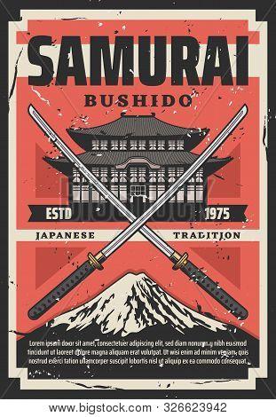 Samurai Bushido Japanese Tradition, Pagoda And Crossed Katanas. Vector Fuji Mountain, Katana Sword S