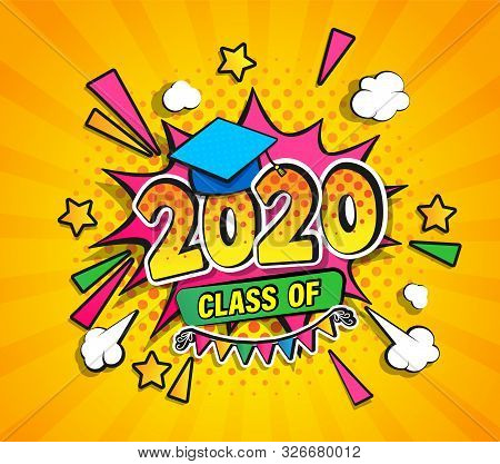 Class Of 2020, Graduation Banner With Comic Boom Speech Buble In Retro Pop Art Style On Sunburst Hal