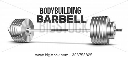 Barbell Weightlifting Gym Sport Equipment Vector. Glossy Silver Heavy Weight Iron Barbell For Strength Training. Gymnasium Powerlifting Heavyweight Tool Template Realistic 3d Illustration poster