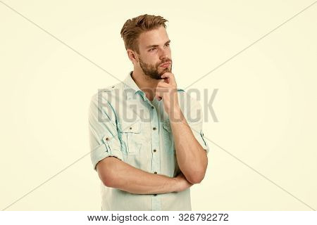 Think To Solve. Guy Thoughtful Touches His Chin. Thoughtful Mood Concept. Man With Beard Thinking. T