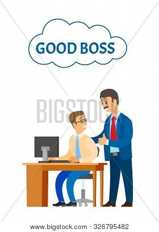 Good Boss Company Leader Supervising New Office Worker Vector. Director Satisfied With Novice Workin
