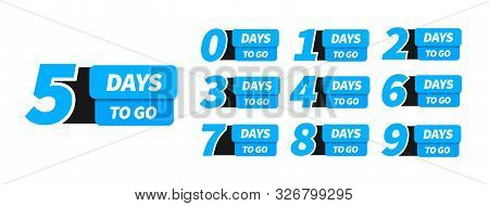 Countdown Left Days Banner. Nine, Eight, Seven, Six, Five, Four, Three, Two, One, Zero Days Left. Co