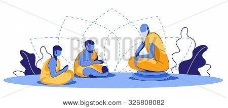Monk Doing Meditation And Teaching Novices Achievement Of Nirvana And Following Doctrine Of Buddha A