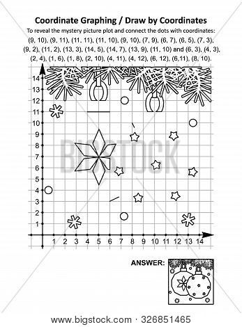 Coordinate Graphing, Or Draw By Coordinates, Math Worksheet With Christmas Ornaments: To Reveal The