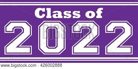 Graduating Class Of 2022 Purple Background Banner Graphic