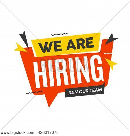 Hiring Recruitment Open Vacancy Design Info Label Template. We Are Hiring Join Our Team Announcement