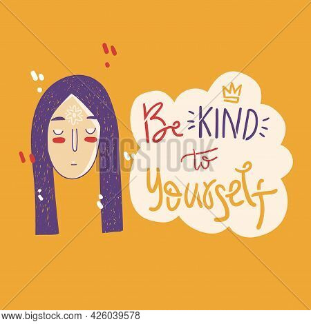 Be Kind To Yourself. Support Card With Doodle Girl.