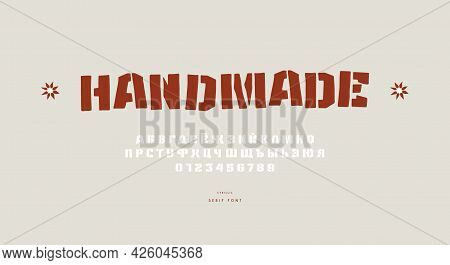 Stencil-plate Sans Serif Font In The Style Of Hand Drawn Graphic. Cyrillic Letters And Numbers For L