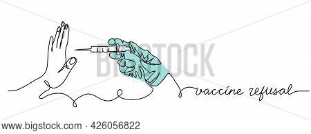 Vaccine Refusal Concept. No Forced Vaccines Simple Vector Illustration. One Line Drawing Art Backgro