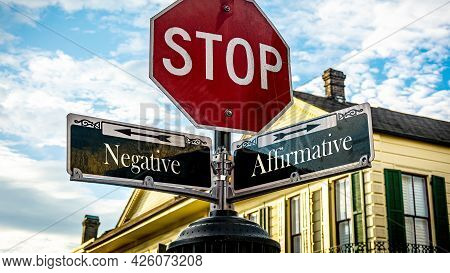 Street Sign Thedirection Way To Affirmative Versus Negative