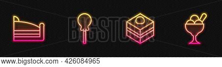 Set Line Brownie Chocolate Cake, Piece Of, Lollipop And Ice Cream In Bowl. Glowing Neon Icon. Vector