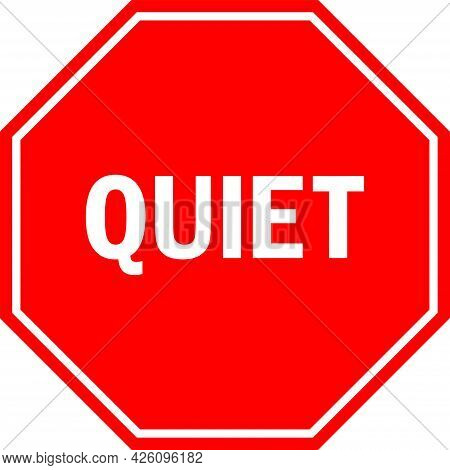 Quiet Classroom Sign. Red Octagonal Background. Student Signs And Symbols.