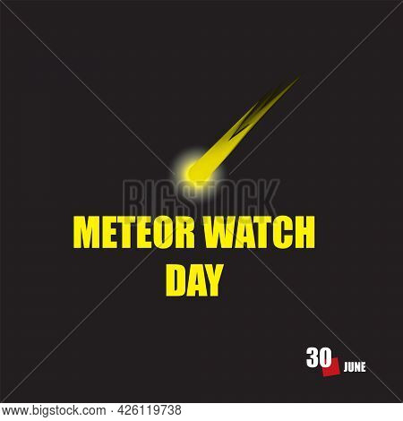 The Calendar Event Is Celebrated In June - Meteor Watch Day