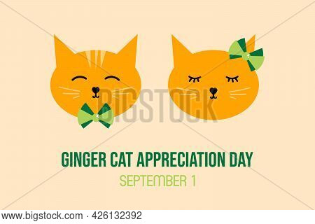 National Ginger Cat Appreciation Day Greeting Card, Vector Illustration With Couple Of Cute Cartoon