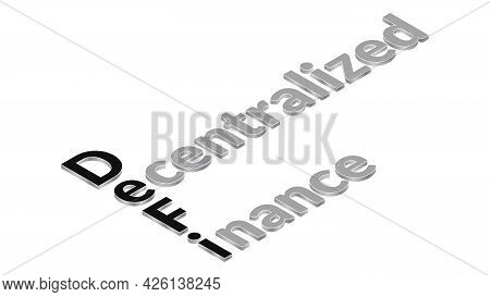 Defi Decentralized Finance, Isometric Text In Black And White Isolated On White. Ecosystem Of Financ
