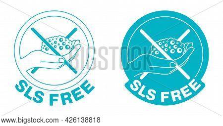 Sls Free, Unavaliable Of Harmful Ingredient - Free Of Sodium Laureth Sulfate Foam Component In Cosme