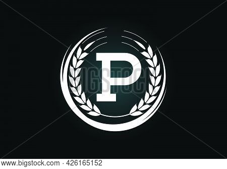 Initial Letter P Sign Symbol With Wheat Ears Wreath. Organic Wheat Farming Logo Design Concept. Agri